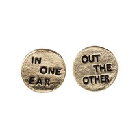 In One Ear... Out The Other Gold Studs