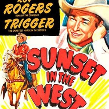 Roy Rogers & Trigger & William Witney-Sunset in the West 1950