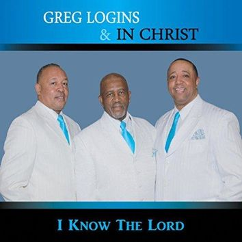 Greg Logins - I Know The Lord