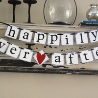 HAPPILY EVER AFTER Wedding Banner Sign Garland Bunting- Photo prop or decoration