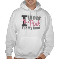 Breast Cancer I Wear Pink Ribbon For My Aunt Hooded Sweatshirts from Zazzle.com