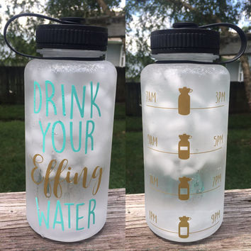 Drink Your Effing Water bottle - 34 oz BPA free
