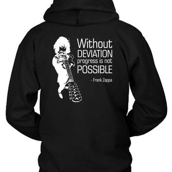DCCKL83 Zappa Quote Without Deviation Progress Is Not Possible Hoodie Two Sided