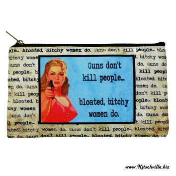 Fun Armed and Dangerous PMS Zippered Tampon Case
