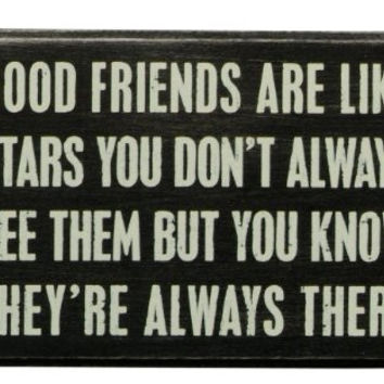 Friends Are Like Stars Box Sign
