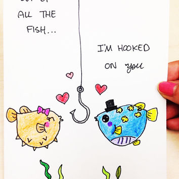 Valentines Day Card, cute valentine card, of all the fish, I'm hooked on you, boyfriend card, anniversary card, original hand drawn card