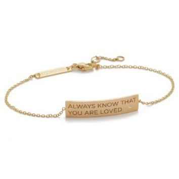 Always Know That You Are Loved Bracelet