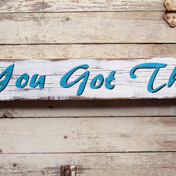 You Got This Motivational Inspirational Pallet Wood Wall Decor Signs Sayings Quotes