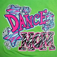 Southern Chics Funny Dance Mom Sweet Girlie Bright T Shirt