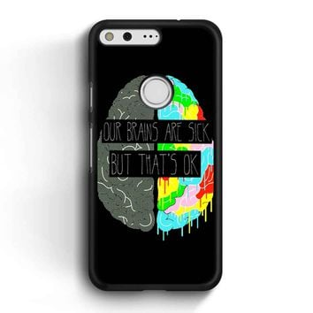 Fake You Out Twenty One Pilots Brains Google Pixel Case