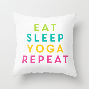 Eat, Sleep, Yoga, Repeat. Colorful Throw Pillow Cover Fitness Home Decor Gifts For Her