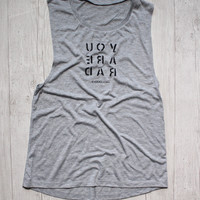 YOU ARE RAD MOTIVATIONAL WORKOUT TANK