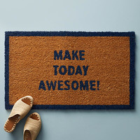 Make Today Awesome Doormat