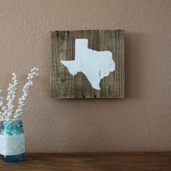 White Texas on Raw Distressed Wood Sign