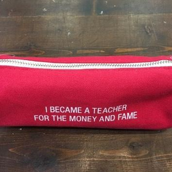 Money And Fame Pencil Case