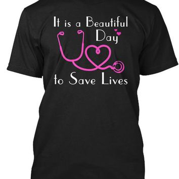 It is a Beautiful day to Save Lives Tee