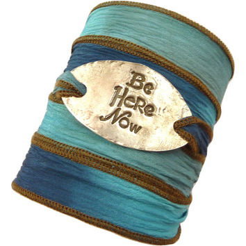 Silk Wrap Bracelet with Be Here Now Connector,yoga jewelry,silk ribbon bracelet, yoga bracelet, inspirational jewelry, inspirational quote