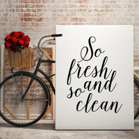 Bathroom Decor So Fresh and So Clean Poster Bathroom Art Bathroom Print Laundry Room Decor Laundry Print Laundry Art Cleaning Art Word art