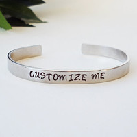 Custom Bracelet Cuff - Personalized Bracelet - Custom Cuff - Handstamped Cuff - Girlfriend Gift - Aluminum Cuff-Adjustable Cuff-Mother Gift