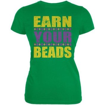 PEAPGQ9 Mardi Gras Earn Your Beads Funny Juniors Soft T Shirt