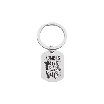 Solid Stainless Steel Inspirational Tag Keychain  - ZOMBIES