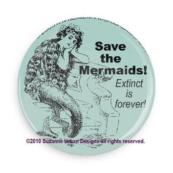 Save the Mermaids Extinct is forever Fridge Magnet