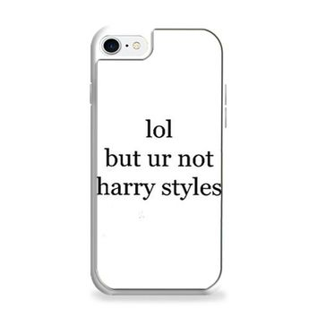Lol But Ur Not Harry Styles iPhone 6 | iPhone 6S Case