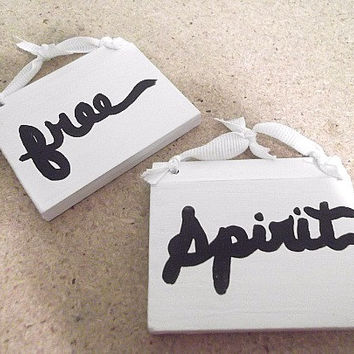 Free Spirit Signs, Boho Signs, Bohemian Signs, Tiny Signs, Cottage Signs, Zen Signs, Small Signs