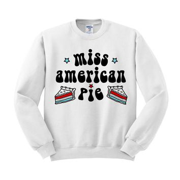 Miss American Pie Crewneck Sweatshirt