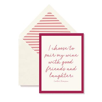 I Choose To Pair With Good Wine With Good Friends Single Folded Card or Boxed Set of 8