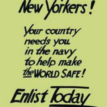 Wake up--New Yorkers! Your country needs you in the navy to help make the world safe! Enlist today: Fine art canvas print (12 x 18)