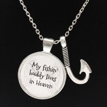 My Fishin Buddy Lives In Heaven Fish Hook In Memory Angel Quote Necklace
