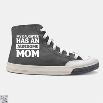 Women's My Daughter Has An Awesome Mom Graphic, Mother's Day Skate Shoe