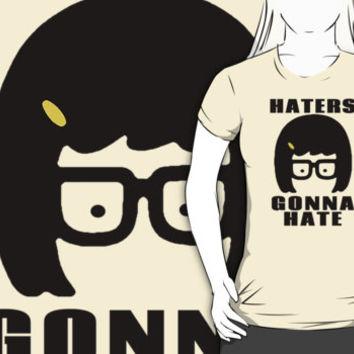 Tina Belcher, Haters Gonna Hate t-shirt
