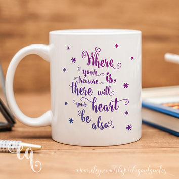 "Harry Potter mug with Albus Dumbledore quote ""Where your treasure is, there will your heart be also."""