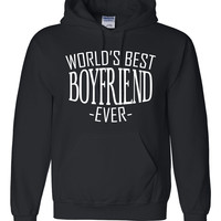 World's best boyfriend ever hoodie  birthday christmas holiday gift ideas  for him