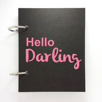 Custom journal, notebook, sketchbook, diary, ring binder, jotter, notepad, typography, customized, mini black journal, hello darling