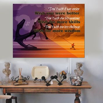 Don't Wish It Was Easier Wish You Were Better Framed Canvas Wall Art Motivational Wall Decor