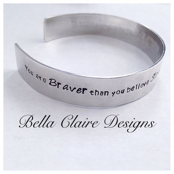 Graduation Cuff Bangle Bracelet, Graduation Hand Stamped Cuff Bangle Bracelet, You Are Braver Than You Believe Cuff Bangle Bracelet, Inspire
