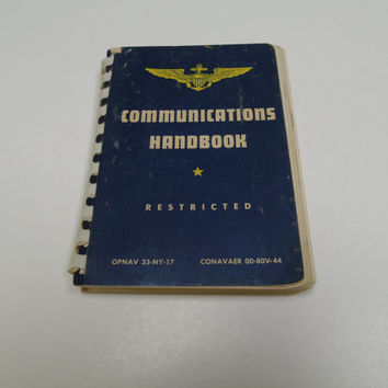 Restricted WWII Communications Hand Book  US Navy 1944 , Naval Air Training Command