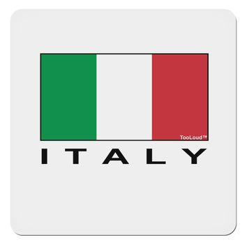 "Italian Flag - Italy Text 4x4"" Square Sticker by TooLoud"