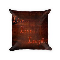 Live Love Laugh I Cotton/Poly Throw Pillow