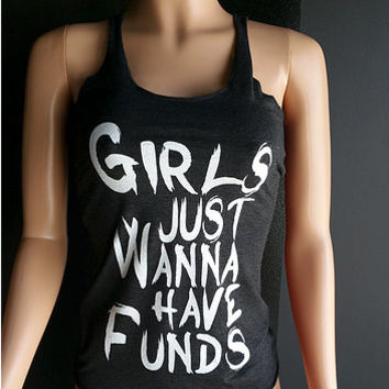 Girls Just Wanna Have Funds Tank Top, Women's Tank Tops, Women's Fitness Tank Top, Women's Yoga Tank Top, Sizes Small - X Large