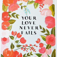 Your Love Never Fails Art Print 11 x 14 Bright Florals