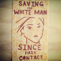 Saving the White Man Since First Contact: Pocahontas feminist native punk back patch