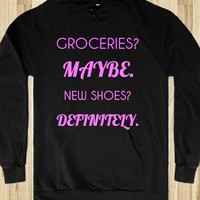 Groceries Maybe New Shoes? Definitely Black Hoodie Hoodie