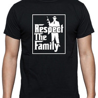 "Funny Shirt that says ""Respect The Family"" with Mobster Design, wiseguys, married to the mob, familia, Mafia, available in black and white."