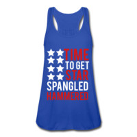 Time To Get Star Spangled Hammered, July 4th Women's Flowy Tank Top by Bella