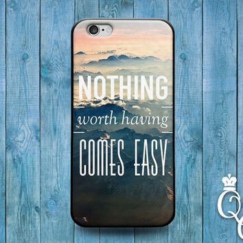 iPhone 4 4s 5 5s 5c 6 6s plus + iPod Touch 4th 5th 6th Gen Nothing Worth Having Comes Easy Ocean Waves Beach Quote Cover Cute Fun Phone Case