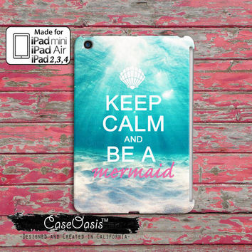 Keep Calm And Be A Mermaid Quote Ocean Cute Tumblr Inspired Pink Custom iPad Mini, iPad 2/3/4 and iPad Air Case Cover